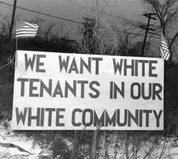 We want white tenants in our white community / On veut des propriétaires blancs dans notre communauté blanche