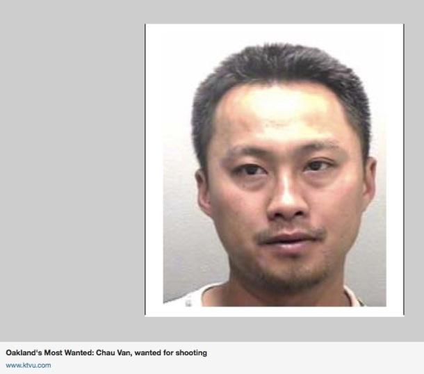 Sur Google Chau Van est encore référencé à ce jour sur certains sites comme un des hommes le splus recherchés d'Oakland.