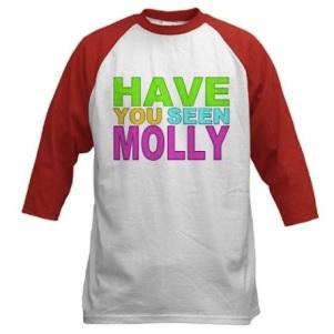 """ATTENTION SI VOUS ENTENDEZ PARLER DE """"MOLLY"""" SACHEZ QUE C'EST UNE DROGUE"""