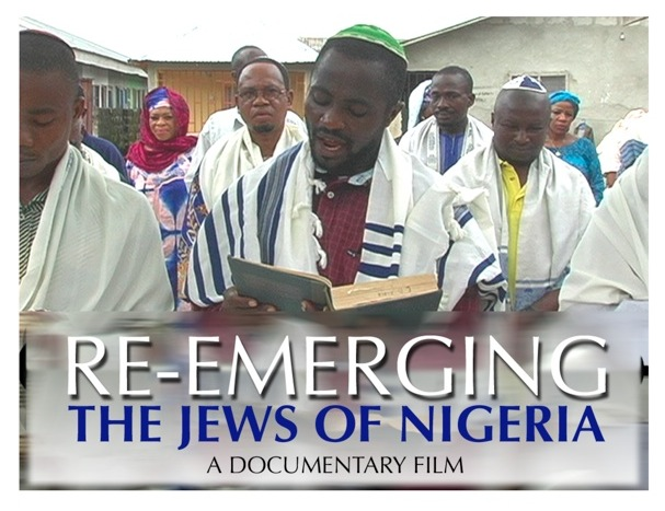 "'RE-EMERGING THE JEWS OF NIGERIA"" : UN FILM QUI TRACE LE LIEN ENTRE LA CULTURE IGBO ET JUIVE"