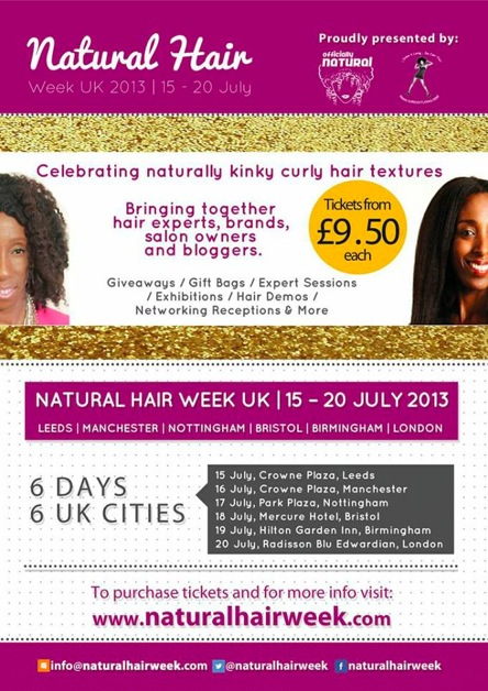 AUX NAPPY GIRLS ANGLAISES : LONDRES 'NATURAL HAIR WEEK' 15-20 JUILLET 2013