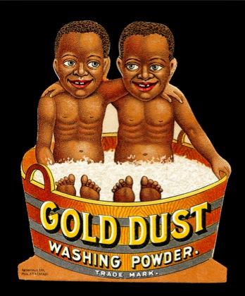 LES PUBLICITES LES PLUS RACISTES ET SEXISTES DE L'HISTOIRE - Gold dust washing powder