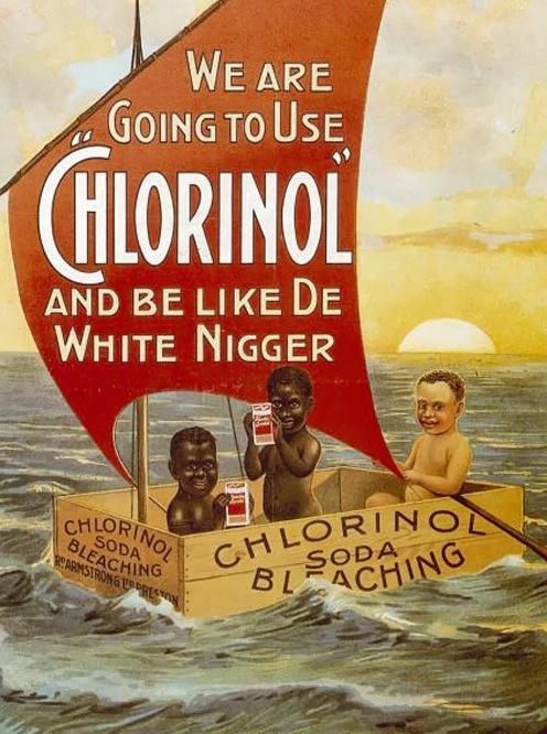 LES PUBLICITES LES PLUS RACISTES ET SEXISTES DE L'HISTOIRE : Chlorinol