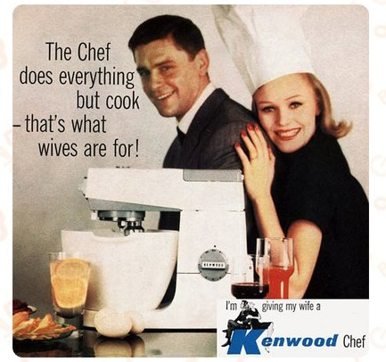 LES PUBLICITES LES PLUS RACISTES ET SEXISTES DE L'HISTOIRE - 'chef' kenwood